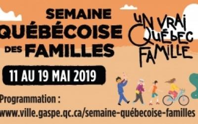 PROGRAMMATION D'ACTIVITÉS VARIÉES À GASPÉ DANS LE CADRE DE LA SEMAINE QUÉBÉCOISE DES FAMILLES!